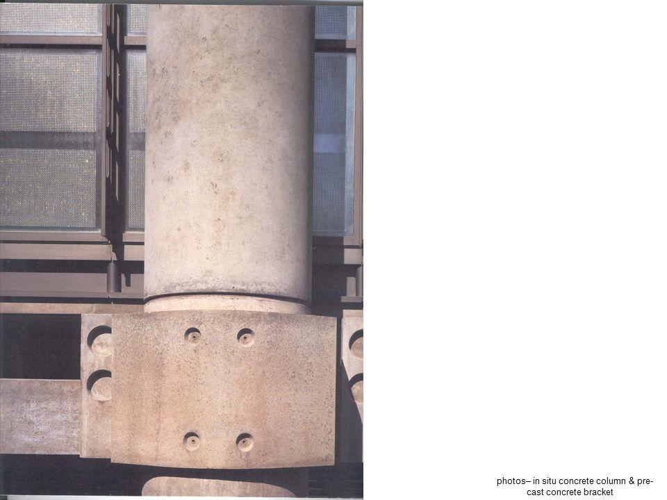 photos– in situ concrete column & pre- cast concrete bracket