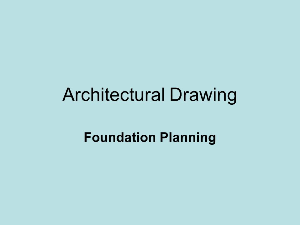 Layout and Design How do I develop appropriate foundation plans with necessary spaces for recreation and utilities?