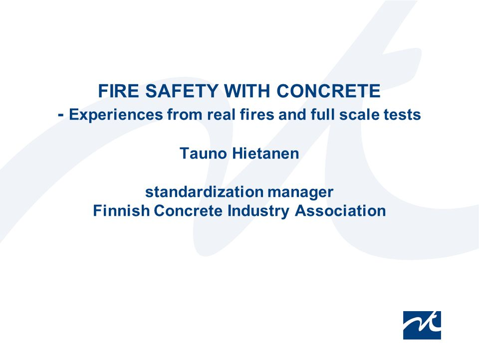 Rakennusteollisuus RT ry 2 Tauno Hietanen Contents of the presentation - examples and cases on: Comprehensive fire protection with concrete –Case: Colindale London Effects of thermal deformations –Case: Library fire in Sweden Case: Windsor Tower fire in Madrid Fire damage costs
