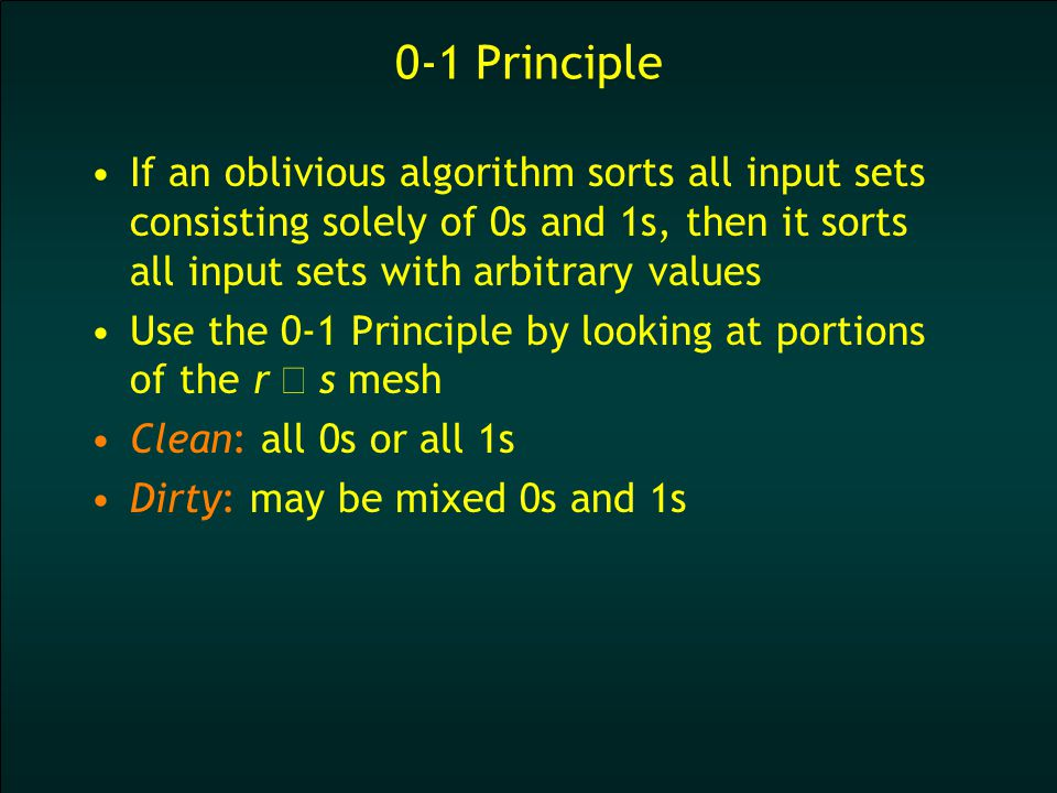 Step 1: Sort Each Column 0 1 dirtyr s