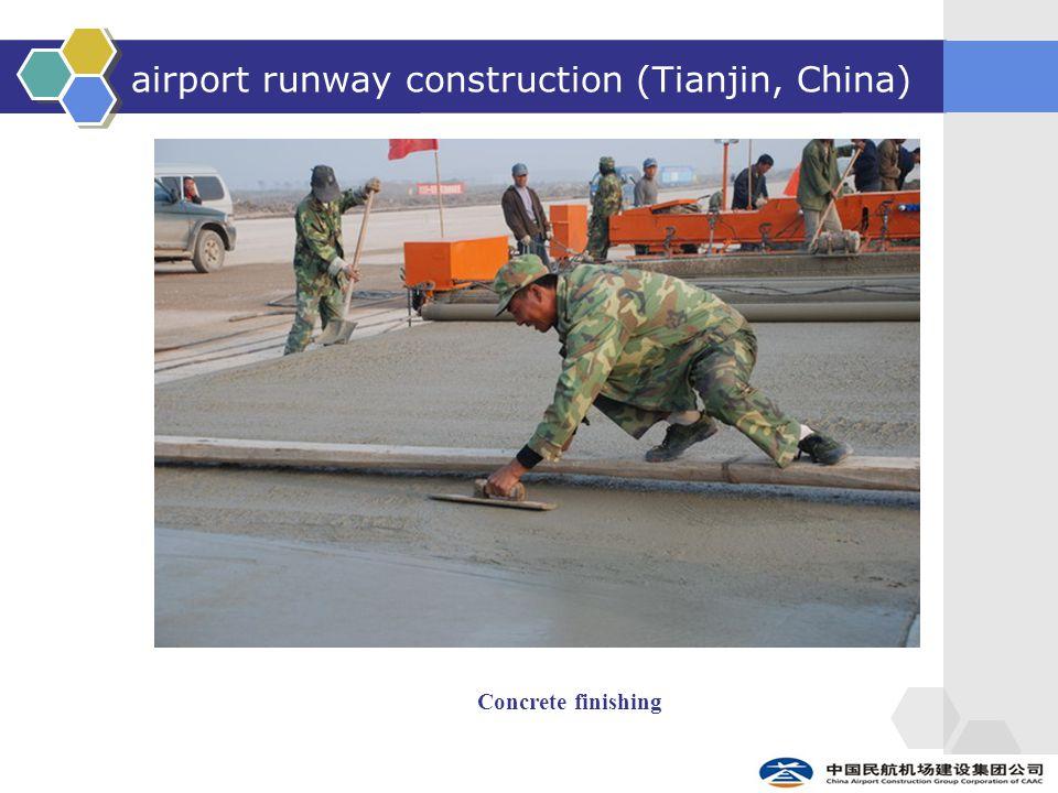 airport runway construction (Tianjin, China) Concrete finishing