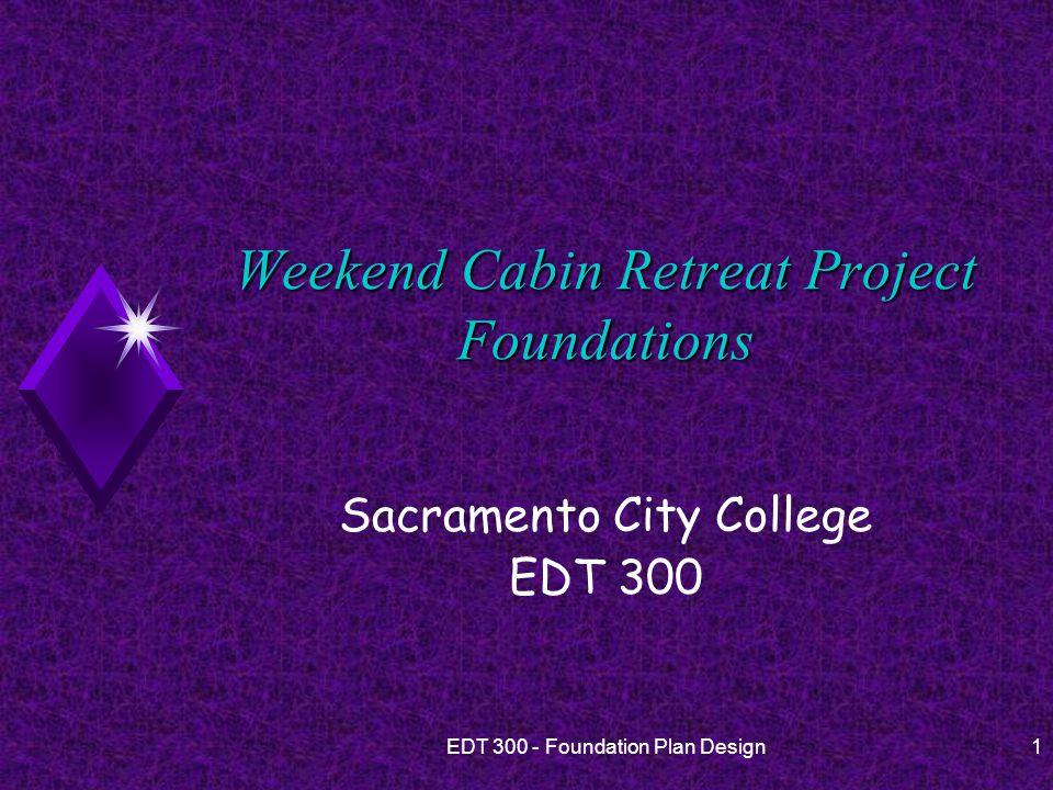 32EDT 300 - Foundation Plan Design Drawing A Foundation Plan u 10.