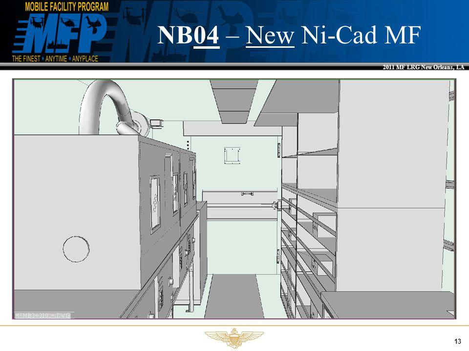 2011 MF LRG New Orleans, LA 13 NB04 – New Ni-Cad MF