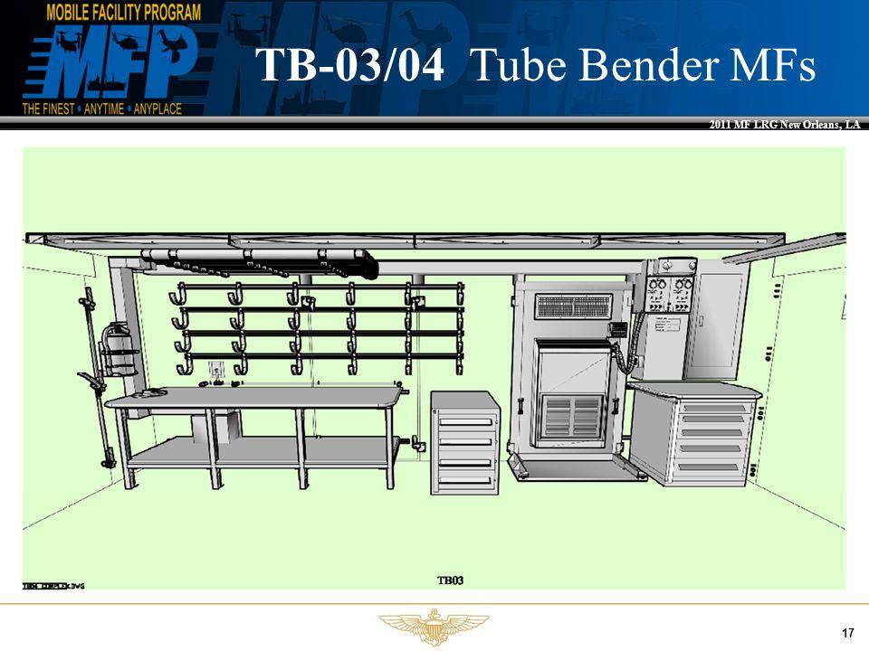2011 MF LRG New Orleans, LA 17 TB-03/04 Tube Bender MFs