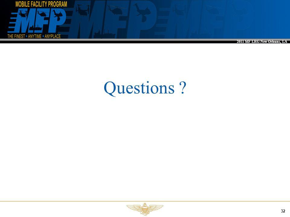 2011 MF LRG New Orleans, LA 32 Questions ?