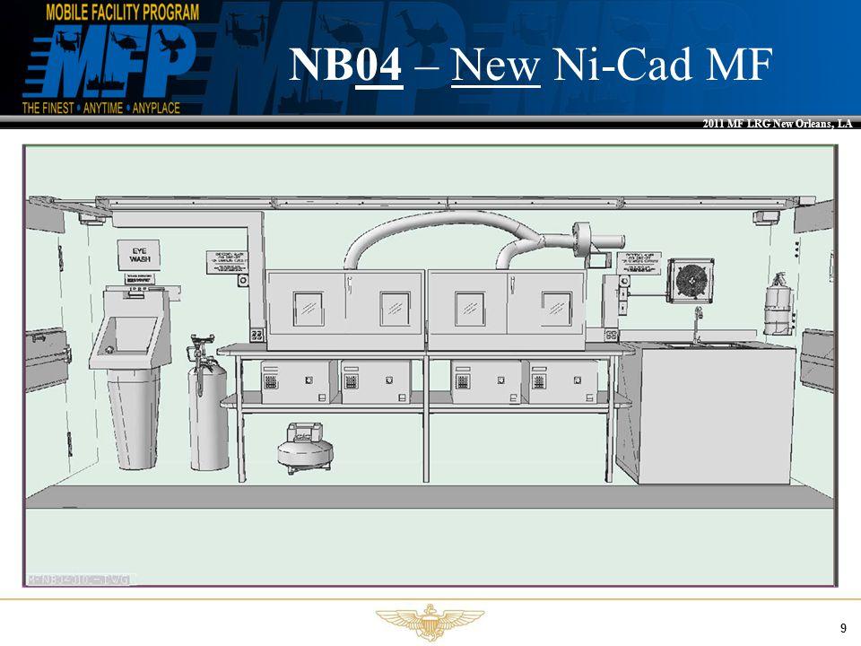 2011 MF LRG New Orleans, LA 9 NB04 – New Ni-Cad MF