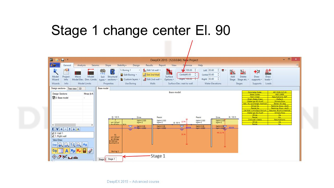 Stage 1 change center El. 90 Stage 1 DeepEX 2015 – Advanced course