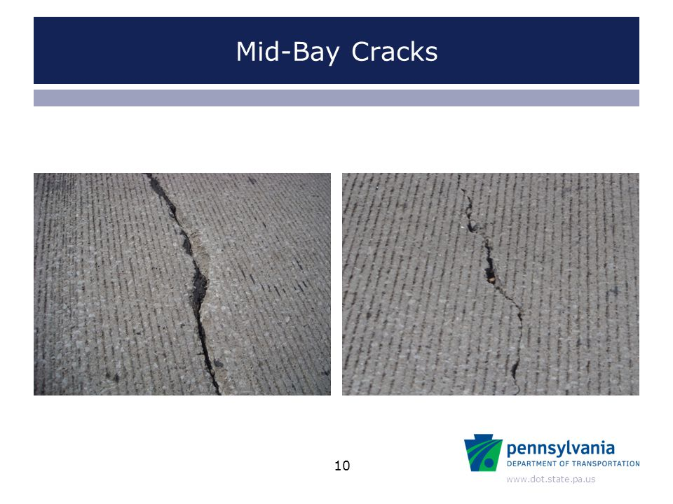 www.dot.state.pa.us Mid-Bay Cracks 10