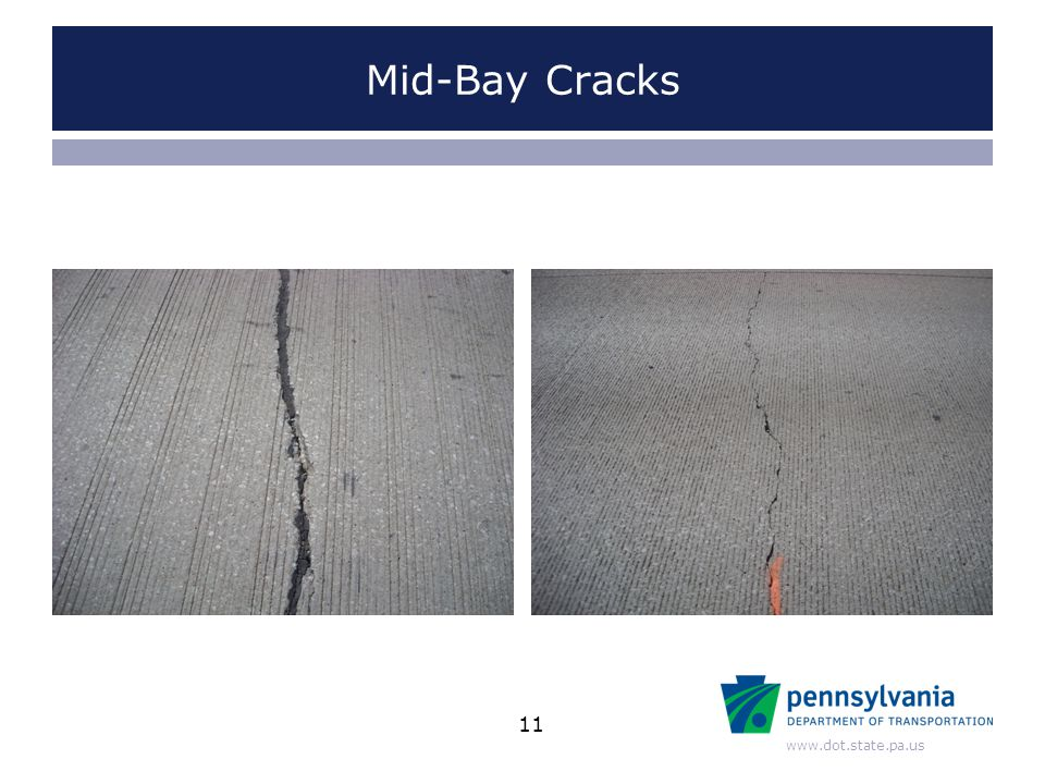 www.dot.state.pa.us Mid-Bay Cracks 11