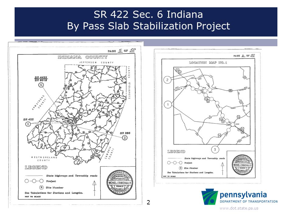 www.dot.state.pa.us Existing Pavement Conditions –Original construction 1995 –4 lane Limited Access Highway –Two 12 ft lanes each direction –Project length ~3miles –12 lane miles treated –Shoulders 4 ft left, 10 ft right –20 ft joint spacing 3