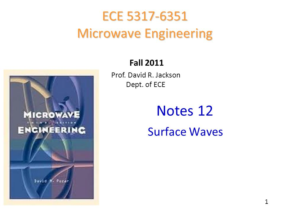 Notes 12 ECE Microwave Engineering Fall Surface Waves Prof.
