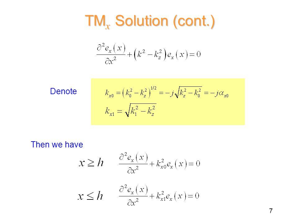 Denote TM x Solution (cont.) Then we have 7