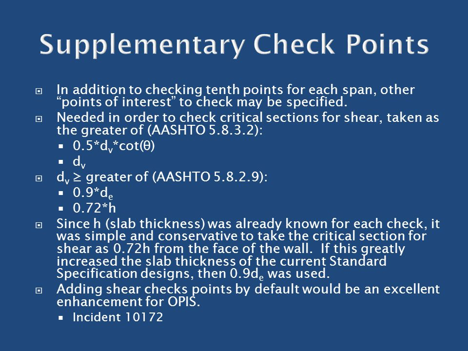 " In addition to checking tenth points for each span, other ""points of interest"" to check may be specified.  Needed in order to check critical sectio"