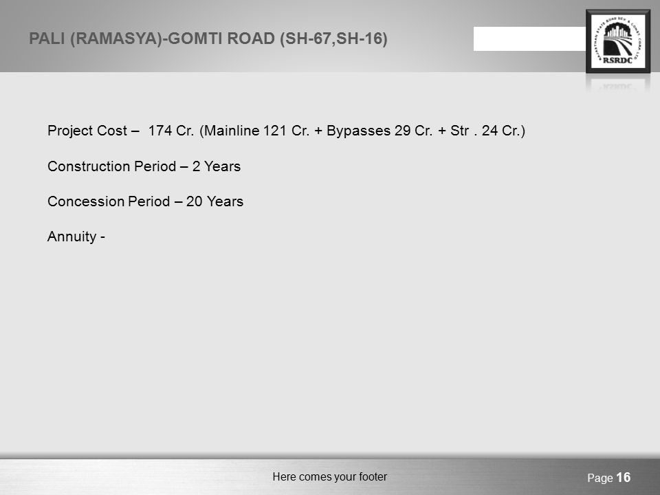 Here comes your footer Page 17 PALI (RAMASYA)-GOMTI ROAD (SH-67,SH-16)