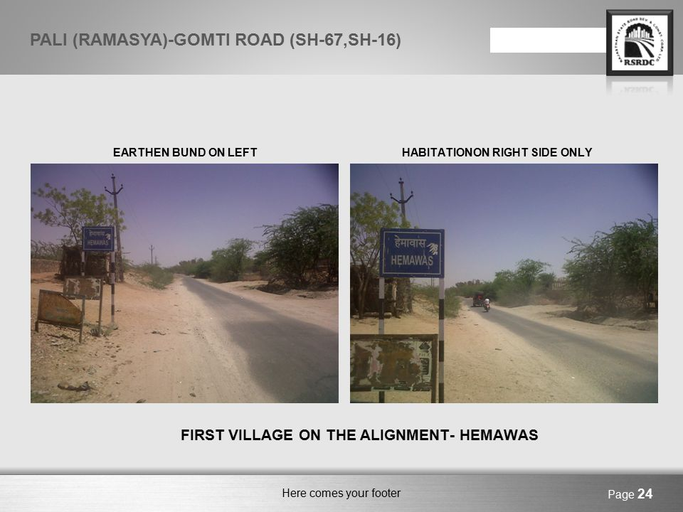 Here comes your footer BYPASS CANDIDATE – SONAI MAJI CONJETION INSIDEEARTHEN BUND ON RIGHT Page 25 PALI (RAMASYA)-GOMTI ROAD (SH-67,SH-16)