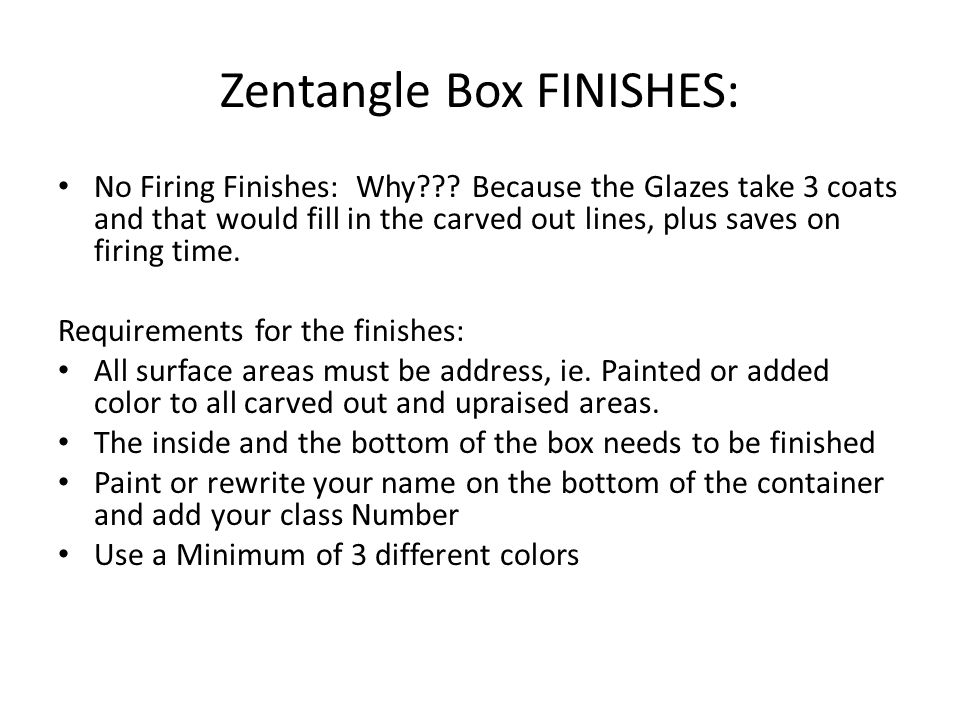 Zentangle Box FINISHES: No Firing Finishes: Why .