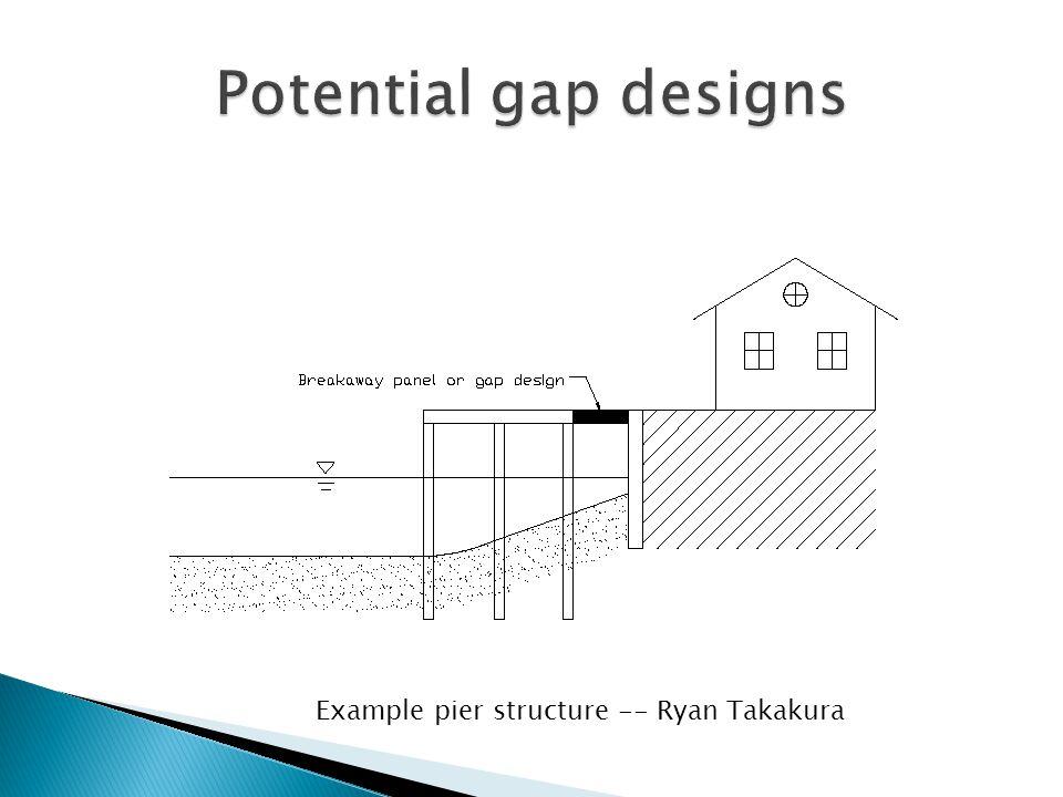 Example pier structure -- Ryan Takakura