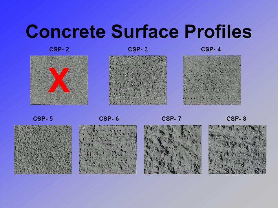 CSP- 2CSP- 3CSP- 4 CSP- 5CSP- 6CSP- 7CSP- 8 Concrete Surface Profiles X