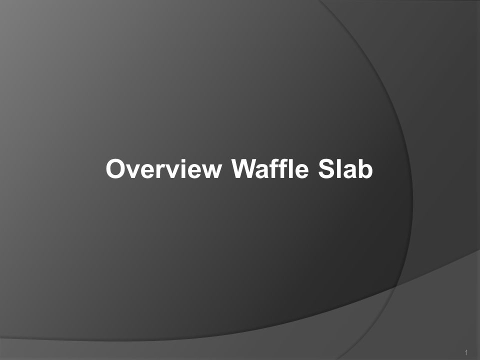 Overview Waffle Slab 1