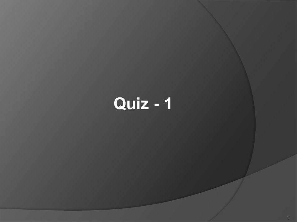 Quiz - 1 2