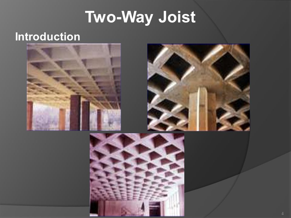 Two-Way Joist Introduction 4