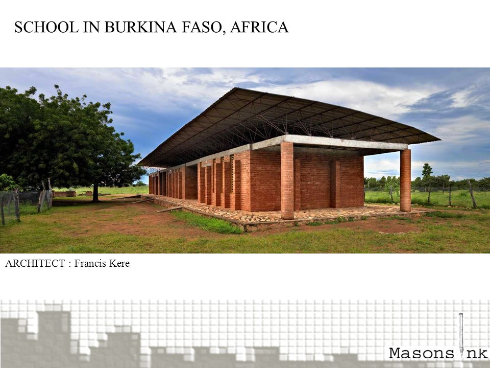 SCHOOL IN BURKINA FASO, AFRICA ARCHITECT : Francis Kere