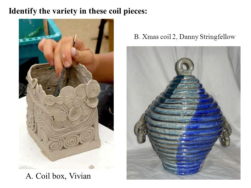 Identify the variety in these coil pieces: A. Coil box, Vivian B. Xmas coil 2, Danny Stringfellow