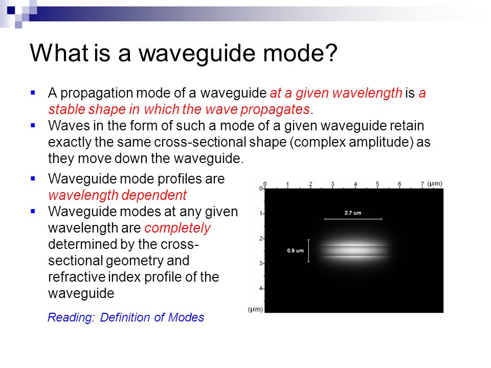 1-d optical confinement: slab waveguide Wave equation: with spatially non-uniform refractive index z y x Helmholtz equation: k = nk 0 = nω/c Propagation constant: β = n eff k 0 Propagation constant is related to the wavelength (spatial periodicity) of light propagating in the waveguide effective index z Field boundary conditions TE: E-field parallel to substrate