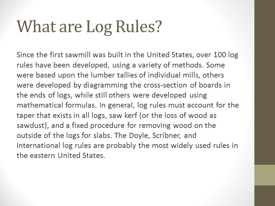 What are Log Rules.