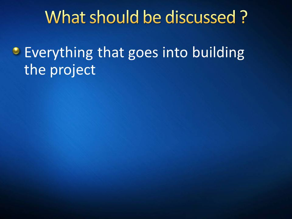 Everything that goes into building the project