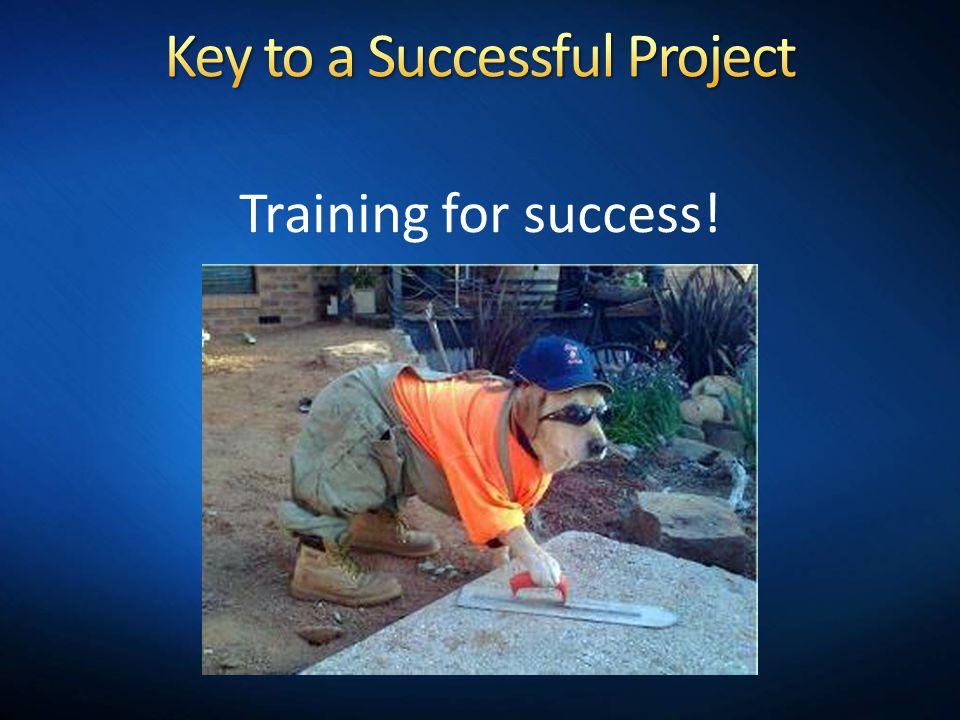 Training for success!