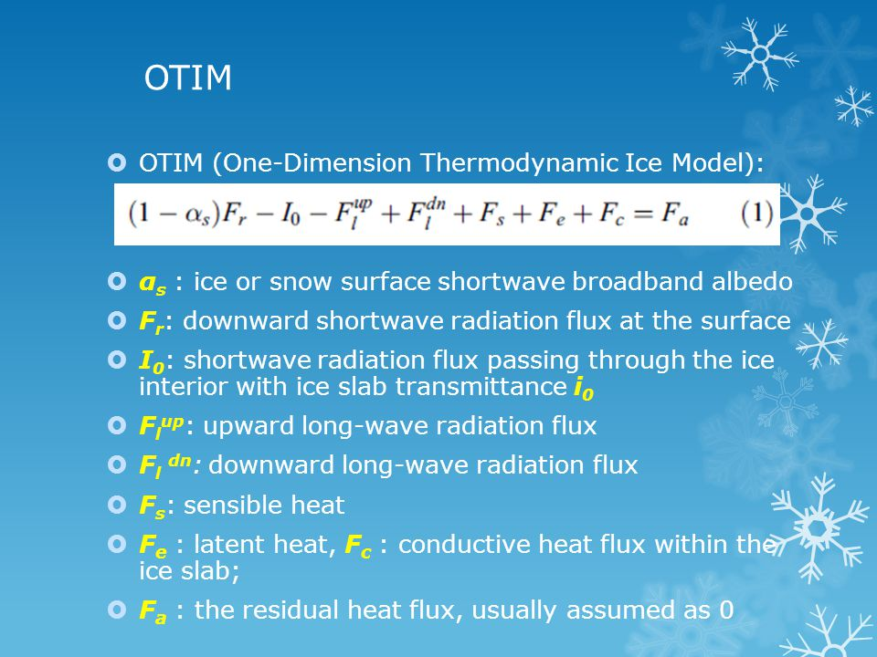 Uncertainty and Sensitivity Analysis  The largest error comes from the surface broadband albedo α s uncertainty, which can cause more than 200% error in ice thickness estimation  Other error sources are uncertainties in snow depth, cloud amount, surface downward  Uncertainties also come from model design structure and parameterization schemes such as the assumed linear vertical temperature profile in the ice slab.