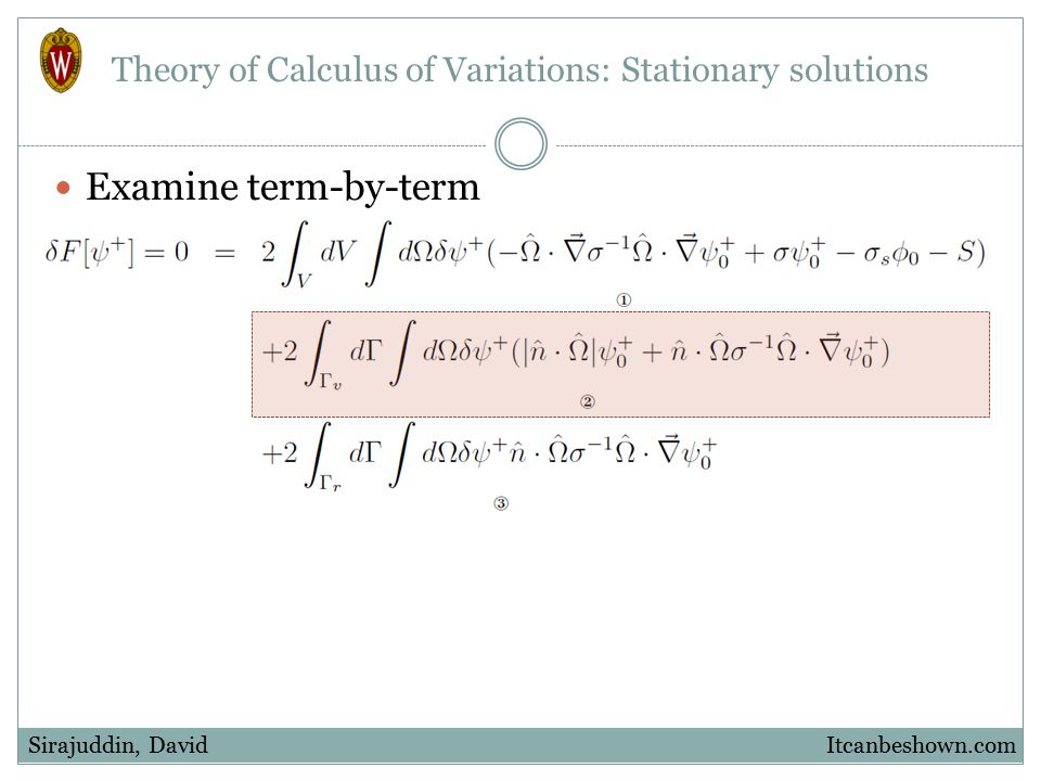 Examine term-by-term Itcanbeshown.comSirajuddin, David Theory of Calculus of Variations: Stationary solutions