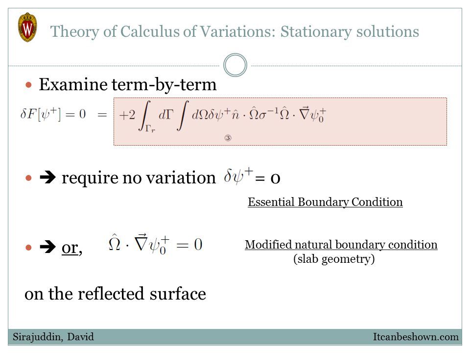 Examine term-by-term  require no variation = 0  or, on the reflected surface Itcanbeshown.comSirajuddin, David Theory of Calculus of Variations: Sta