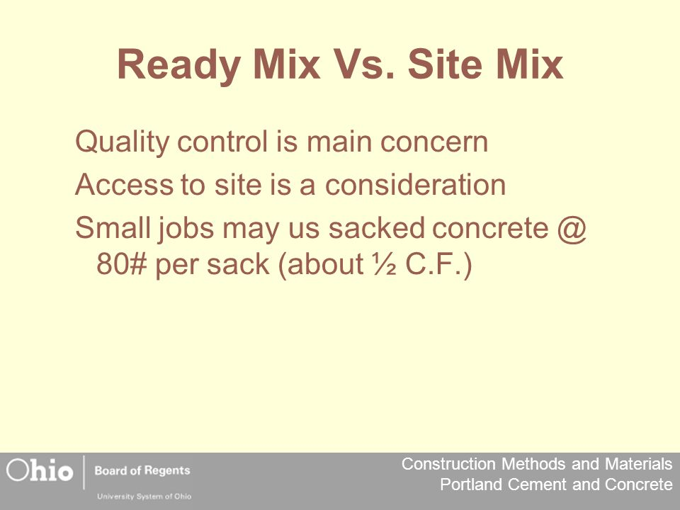 Construction Methods and Materials Portland Cement and Concrete Ready Mix Vs.