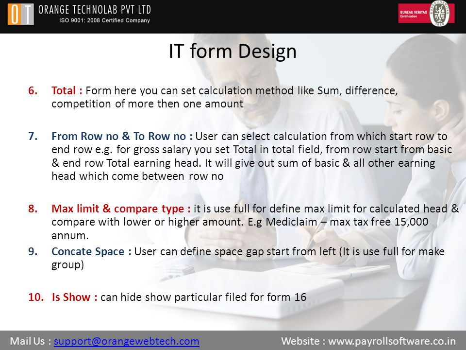 IT form Design 6.Total : Form here you can set calculation method like Sum, difference, competition of more then one amount 7.From Row no & To Row no : User can select calculation from which start row to end row e.g.