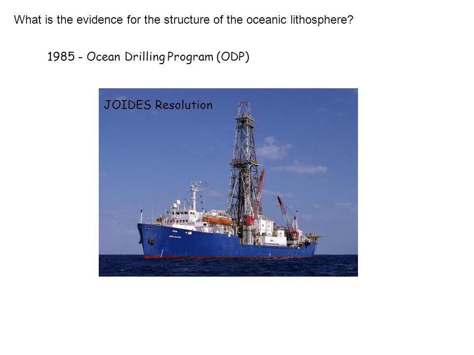 What is the evidence for the structure of the oceanic lithosphere.