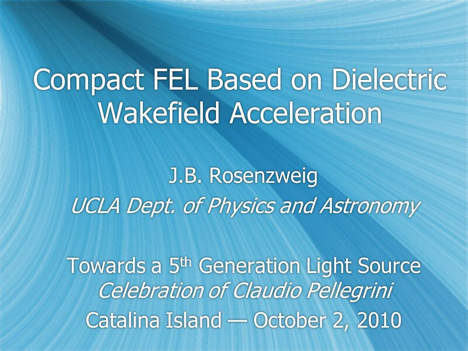 E169 at FACET: overview  Research GV/m acceleration scheme in DWA  Goals  Explore breakdown issues in detail  Determine usable field envelope  Coherent Cerenkov radiation measurements  Varying tube dimensions  Impedance, group velocity dependences  Explore alternate materials  Explore alternate designs and cladding  Slab structure (permits higher Q, low wakes)  Radial and longitudinal periodicity…  Observe acceleration  Awaits FACET construction  Reapproval recently submitted  Add AWA group to collaboration  Research GV/m acceleration scheme in DWA  Goals  Explore breakdown issues in detail  Determine usable field envelope  Coherent Cerenkov radiation measurements  Varying tube dimensions  Impedance, group velocity dependences  Explore alternate materials  Explore alternate designs and cladding  Slab structure (permits higher Q, low wakes)  Radial and longitudinal periodicity…  Observe acceleration  Awaits FACET construction  Reapproval recently submitted  Add AWA group to collaboration Already explored At UCLA, BNL Bragg fiber CVD deposited diamond Slab dielectric structure (like optical)