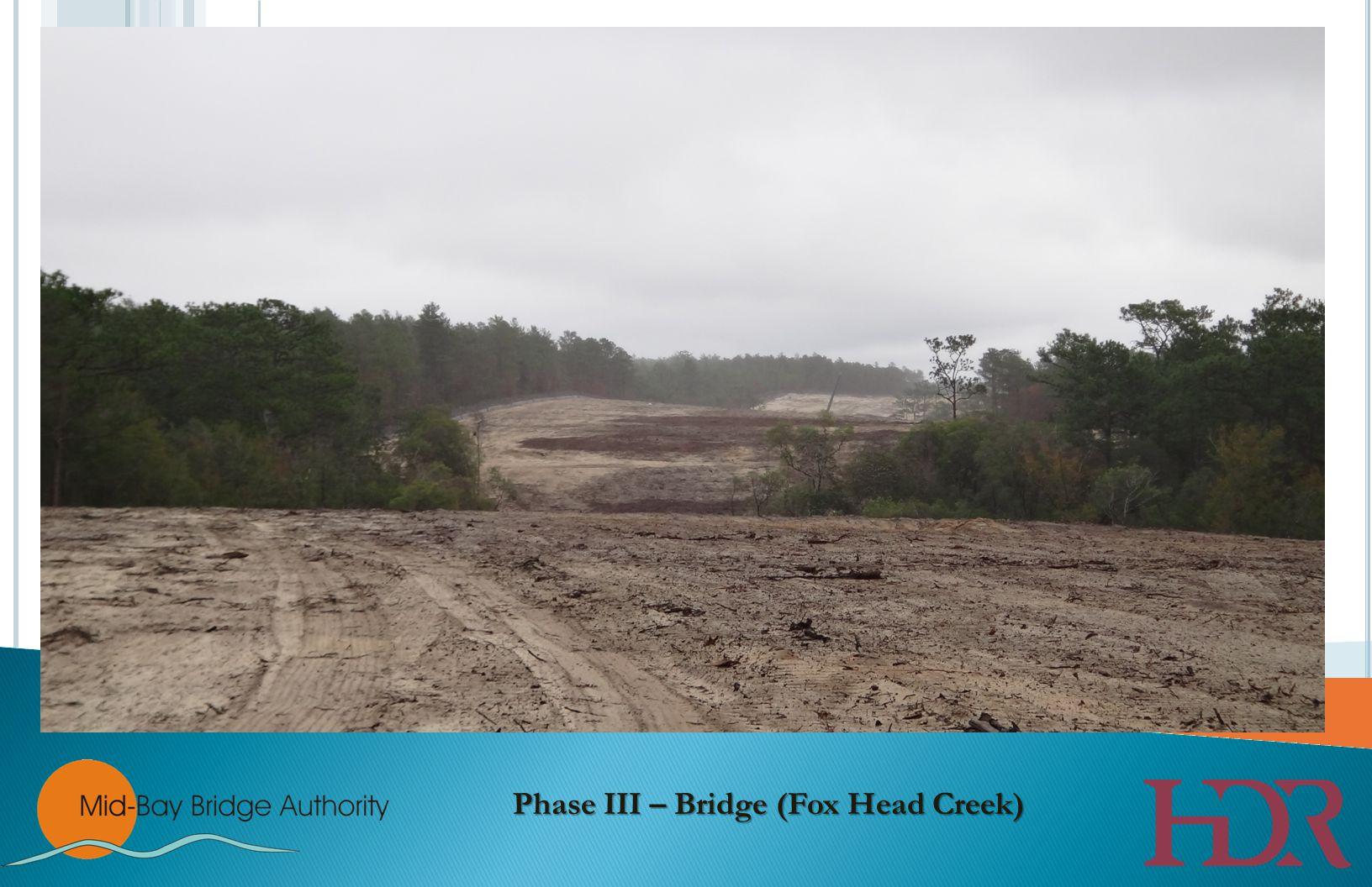 Phase III – Bridge (Fox Head Creek)