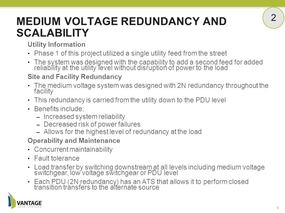 Benefits: Highly scalable Common redundancy for reduced components Right sized for entire facility Potential Risks: Concurrent maintainability Potential single point of failure with common output bus How Risk Was Mitigated: Two independent output buses at the parallel switchgear Allows for both concurrent maintenance as well as fault tolerance Upon failure of one side due to internal fault, the automated sequence allows for programmed fault clearing capabilities and recovery to the alternate bus MEDIUM VOLTAGE PARALLEL SWITCHGEAR 7 2