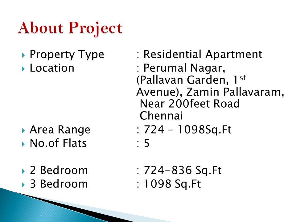 SUPER DELUXE RESIDENTIAL FLATS @ AFFORDABLE PRICE Site : Perumal Nagar(Pallavan Garden, 1 st Avenue) Zamin Pallavaram.