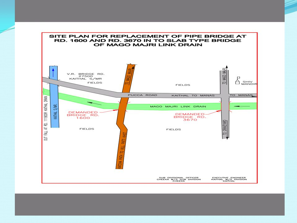 Scheme for replacement of pipe bridge at RD. 1600 and RD.
