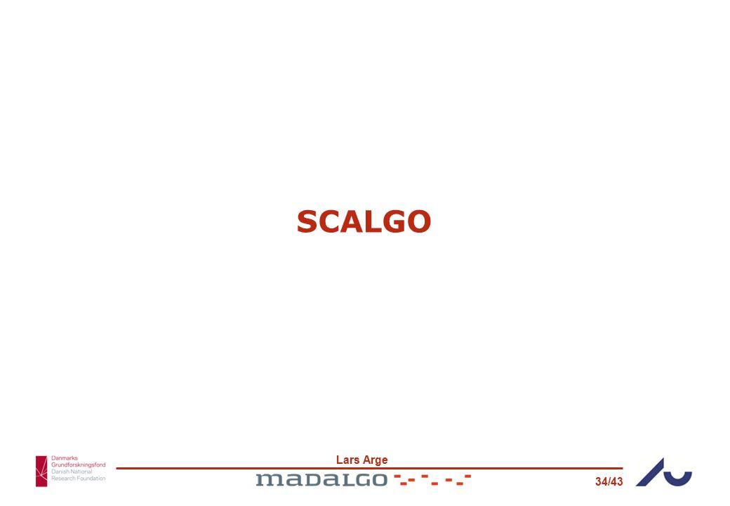 Lars Arge 34/43 SCALGO