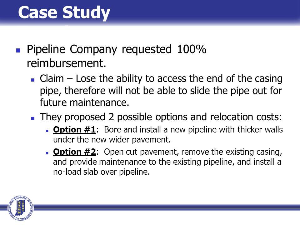 Pipeline Company requested 100% reimbursement.