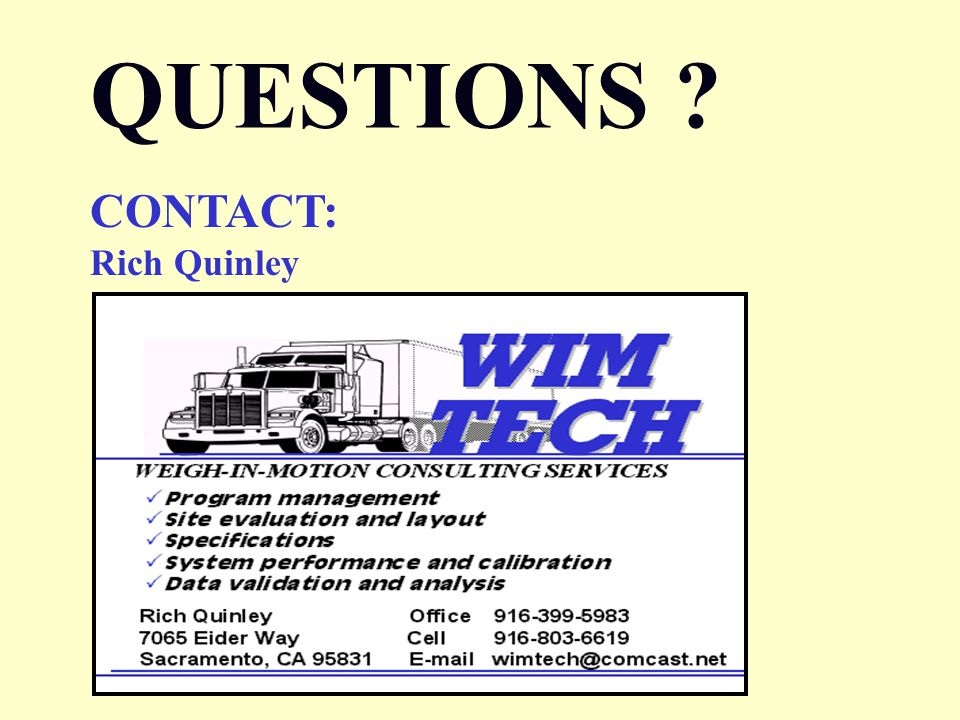 QUESTIONS ? CONTACT: Rich Quinley