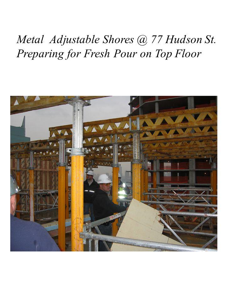 Metal Adjustable Shores @ 77 Hudson St. Preparing for Fresh Pour on Top Floor