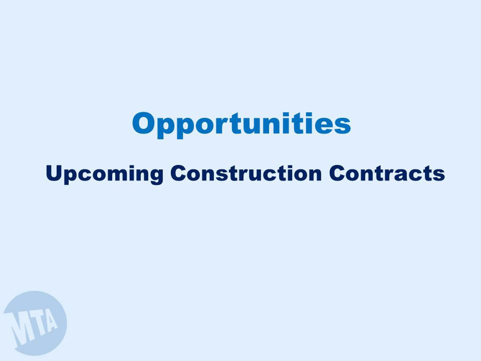 Opportunities Upcoming Construction Contracts