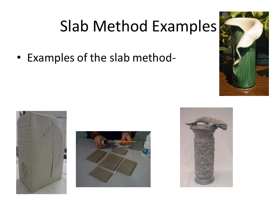 Slab Method Examples Examples of the slab method-