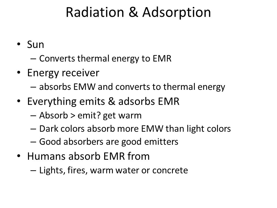 Heat Movement Radiation (Electromagnetic) – Movement of energy through space without conduction or convection A hot wood burning stove radiates heats Conduction – Heat moving thru a solid, molecule to molecule – Molecules stay at original locations Convection – Warm molecules move Warm air rises Forced-air furnace