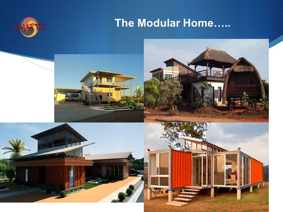 The Modular Home…..